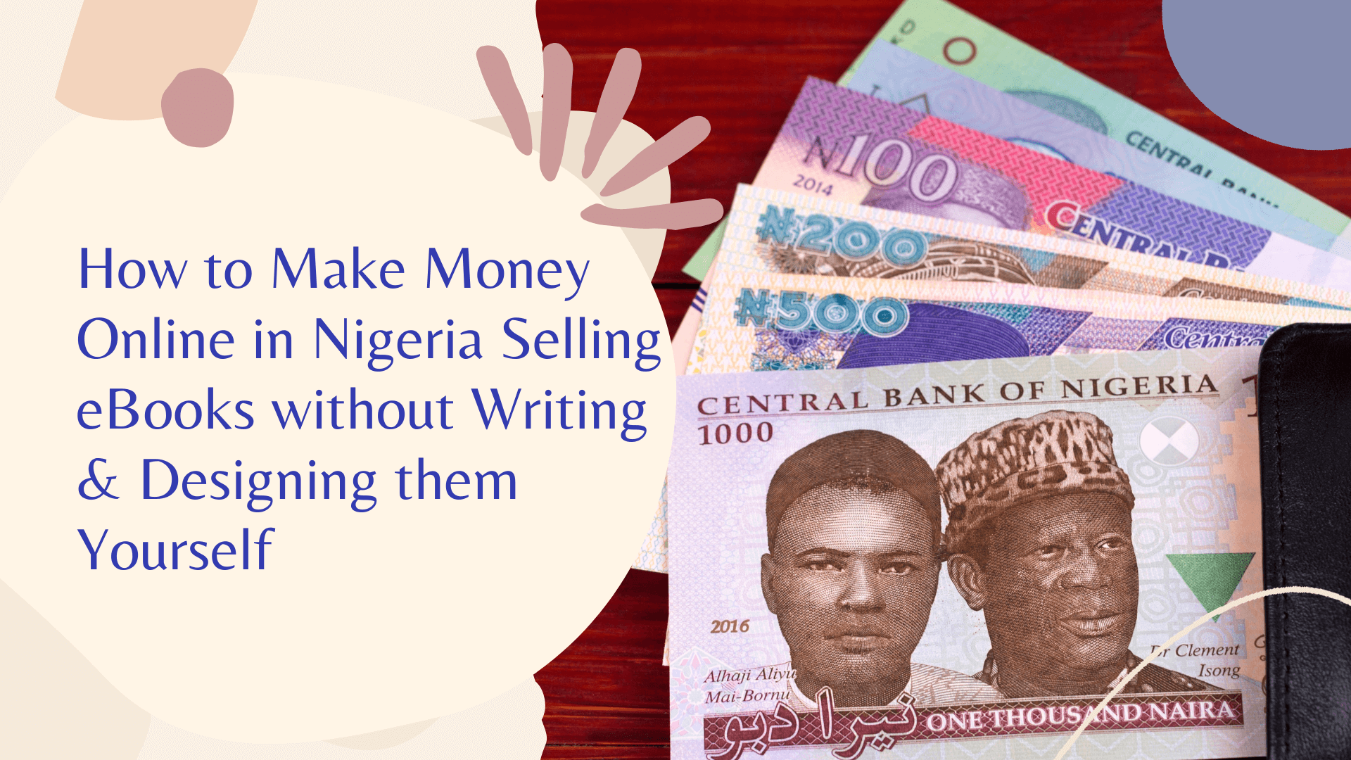 How to Make Money Online in Nigeria Selling eBooks without Writing & Designing them Yourself