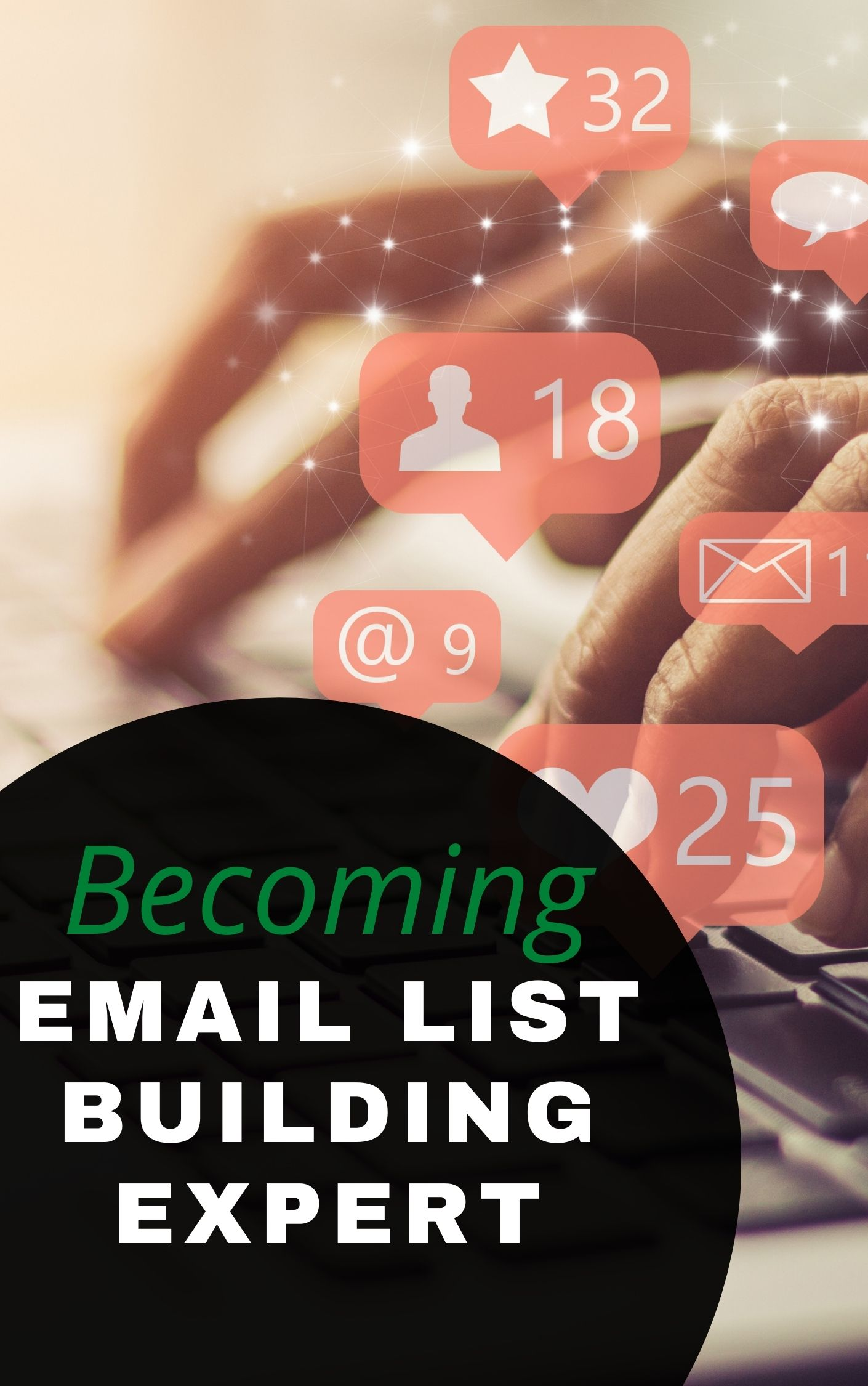 Becoming an email list building expert